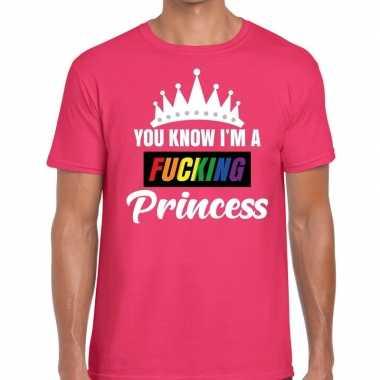 Roze you know i am a fucking princess gay pride t shirt heren carnava